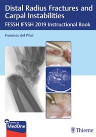 Distal Radius Fractures and Carpal Instabilities FESSH IFSSH 2019 Instructional Book cover image.